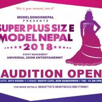 सुपर प्लस साईज मोडल नेपाल'को अडिशन पौष १ गते